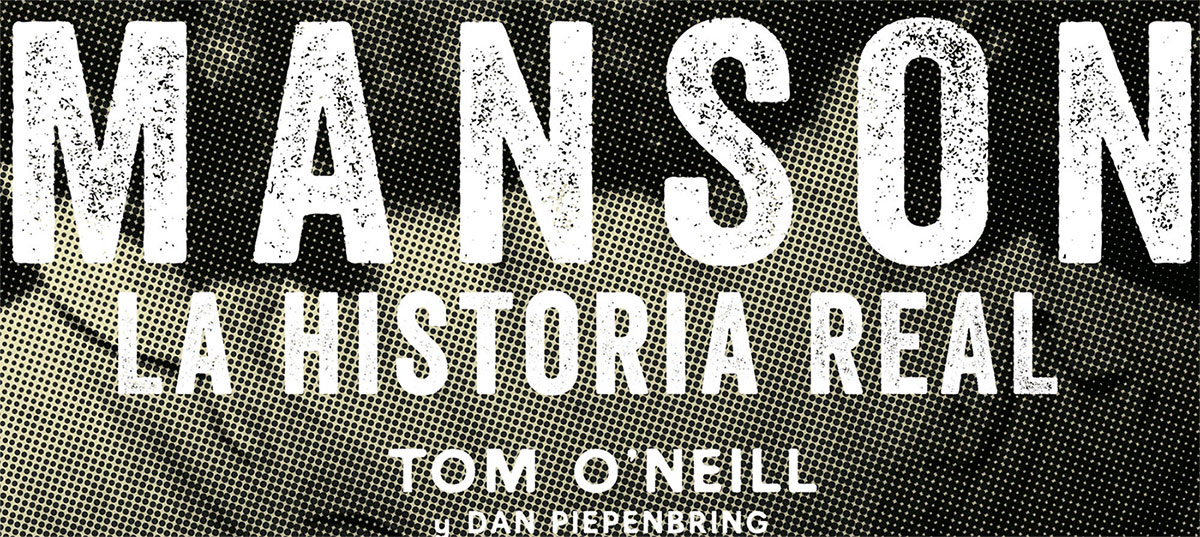 [Reseña – Libro] Manson: La historia real de Tom O'Neil