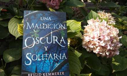 [Reseña – Libro] Una maldición oscura y solitaria (Cursebreakers #1) de Brigid Kemmerer