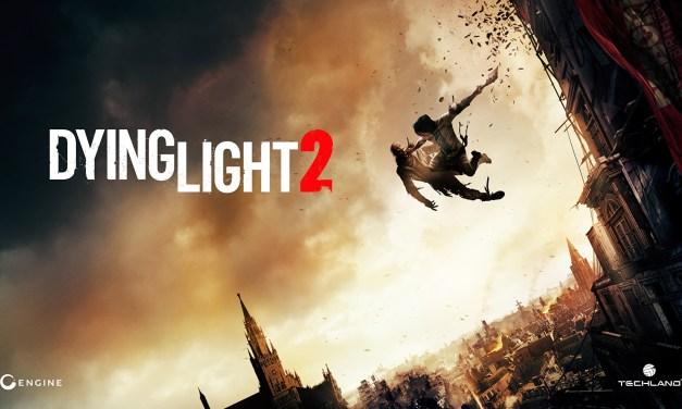 Dying Light 2 retrasa su fecha de lanzamiento
