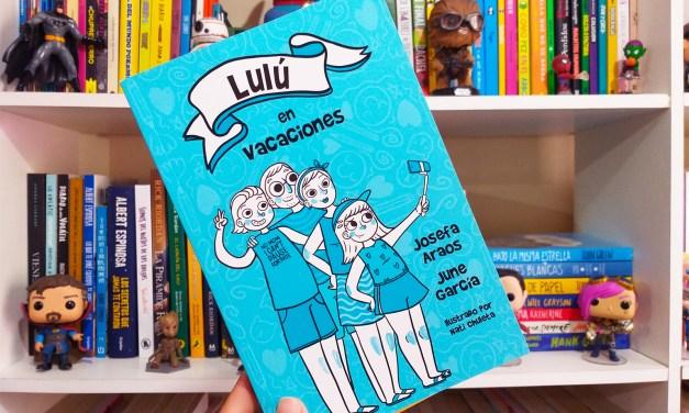 [Reseña-Libro] «Lulú en Vacaciones» de June García y Josefa Araos