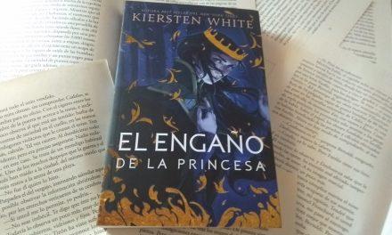 El Engaño de la Princesa (Camelot Rising #1) de Kiersten White