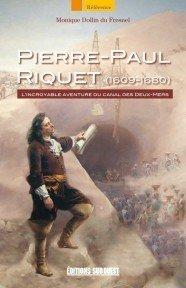 Pierre Paul Riquet, Canalfriends Waterways Bookshop