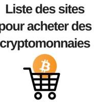 Liste des sites pour acheter des cryptomonnaies