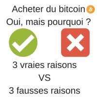 3 vraies et fausses raisons d'acheter du bitcoin en 2017