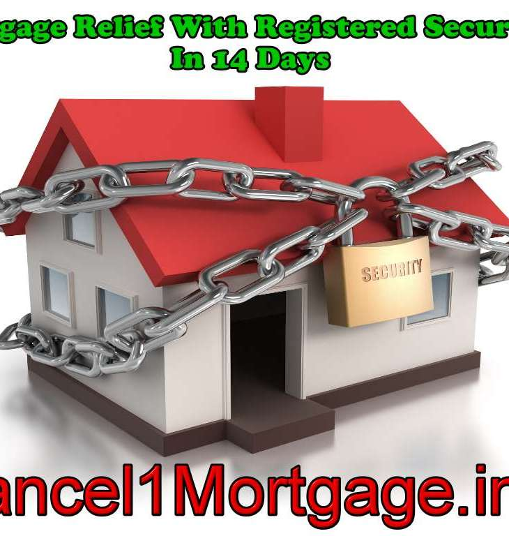 Mortgage Relief With Registered Securities In 14 Days