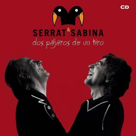 Dos pájaros de un tiro (Serrat & Sabina)