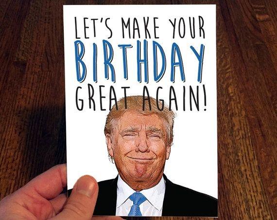 Donald Trump Birthday Card - candacefaber.com