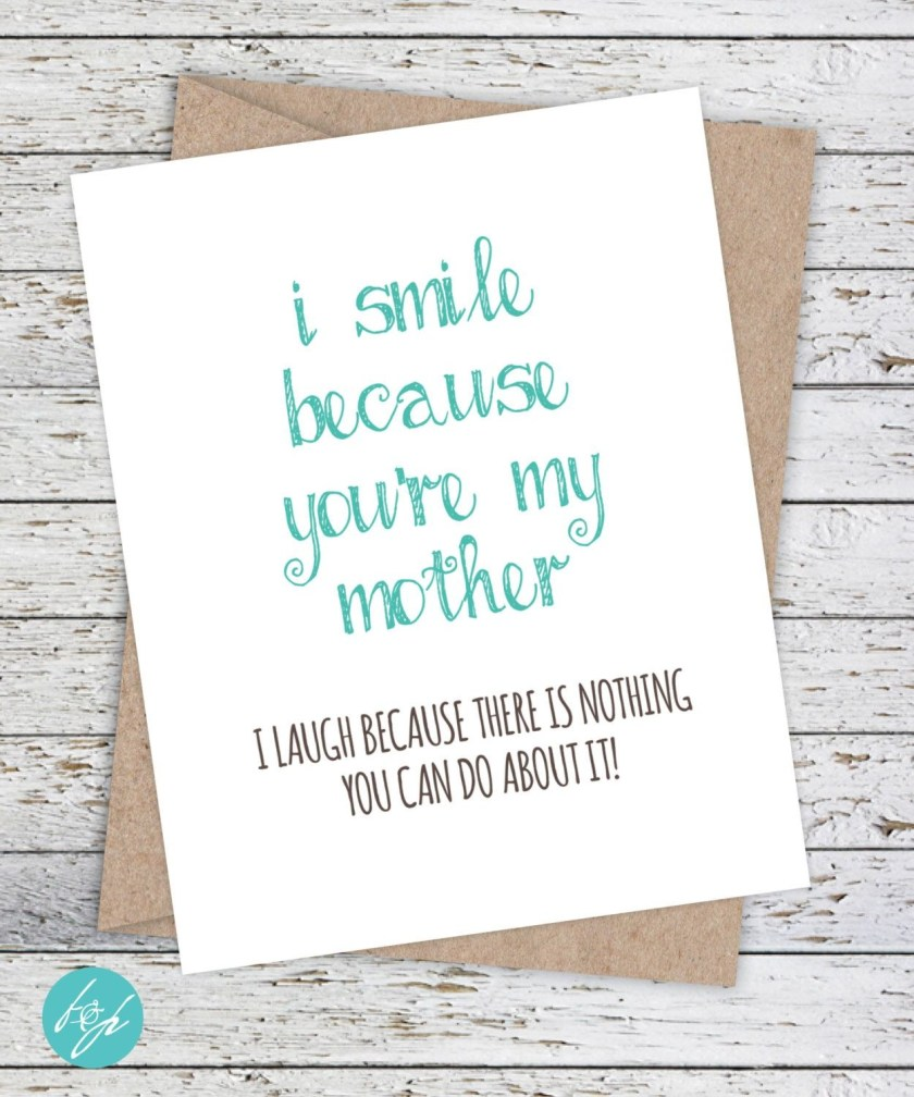 funny mothers day card mom birthday card i smile