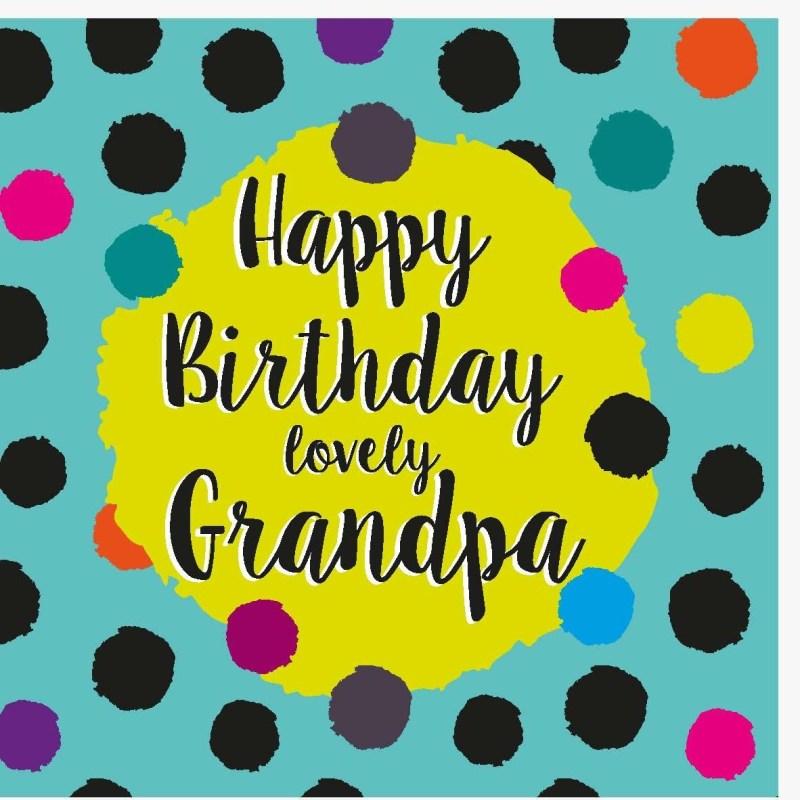 happy birthday lovely grandpa birthday dots range contemporary birthday card