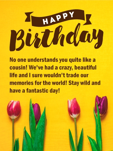 stay wild happy birthday card for cousin birthday