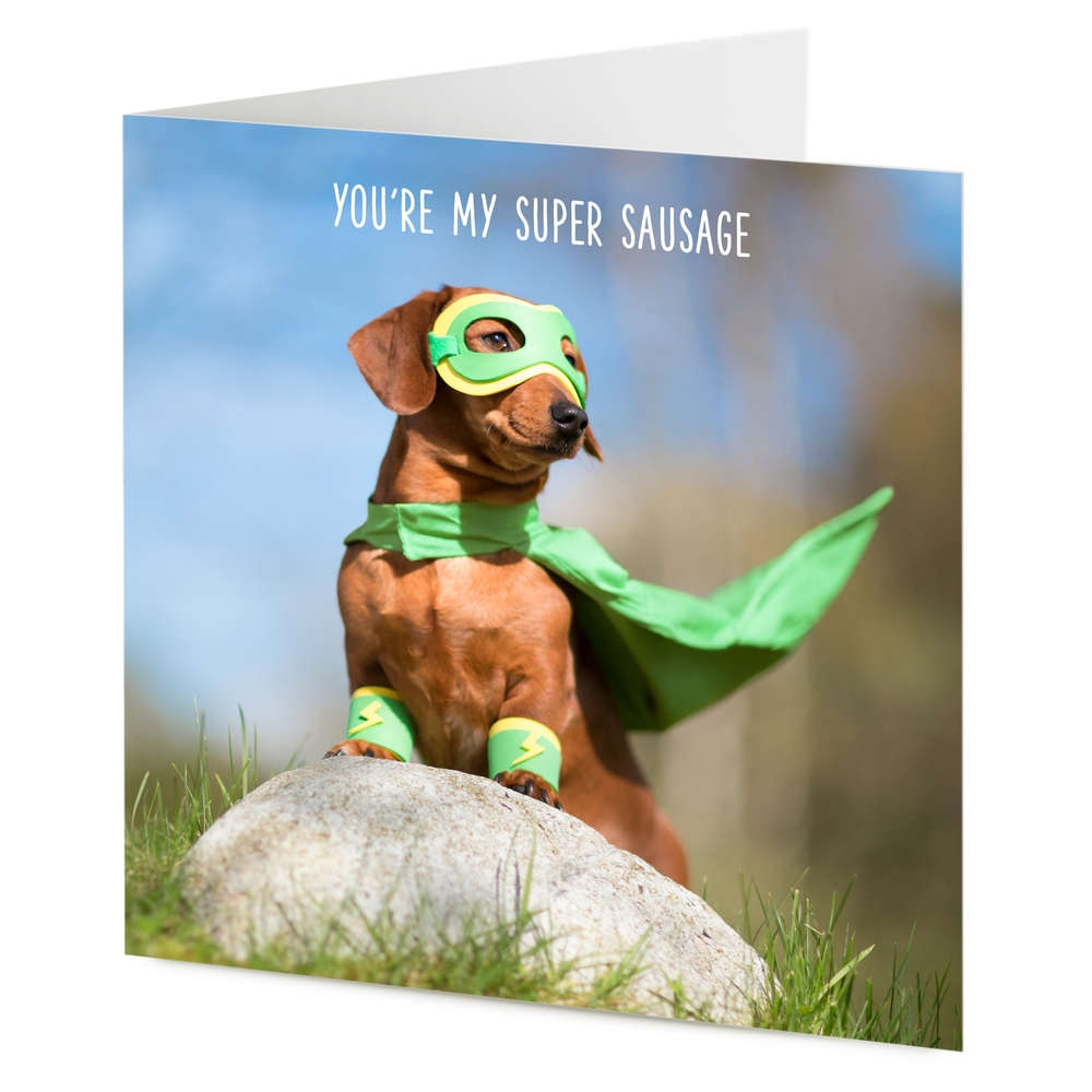 youre my super sausage superhero dachshund sausage dog birthday general card