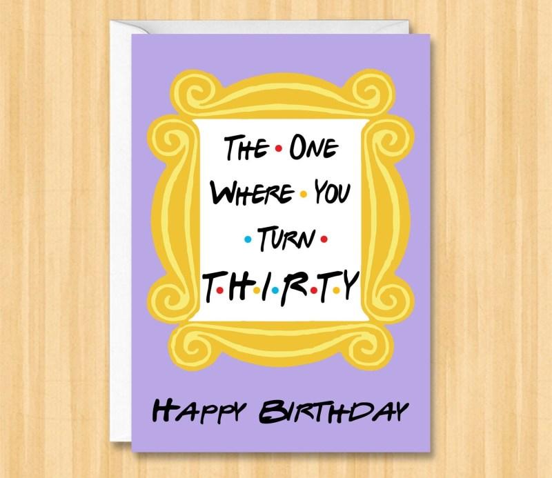 friends birthday card 30th birthday card friends tv show