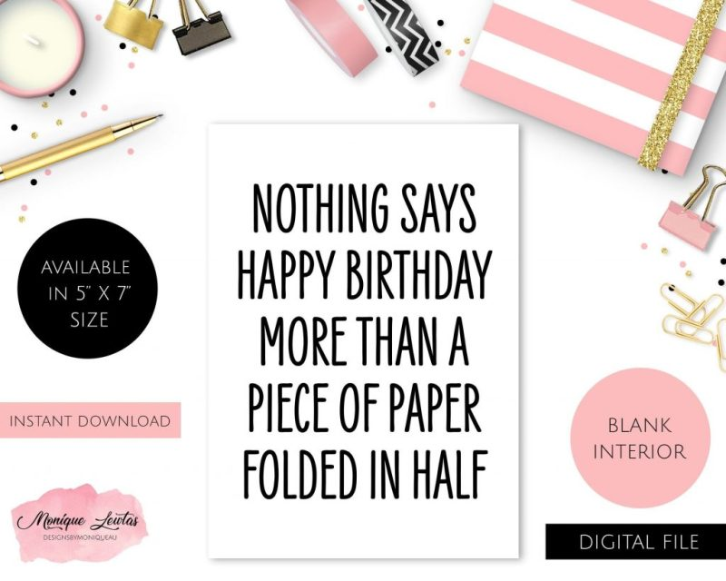 printable happy birthday card nothing says happy birthday