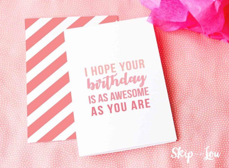 free printable birthday cards skip to my lou