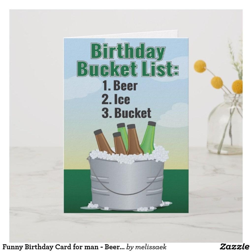 funny birthday card for man beer bucket list zazzle