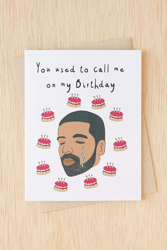 you used to call me on my birthday birthday card puns