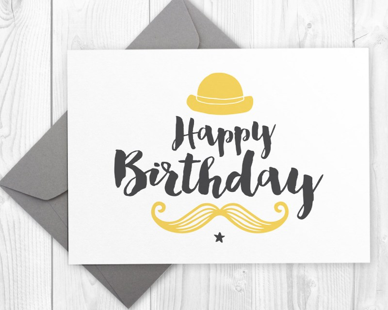 printable happy birthday card for him mustache birthday