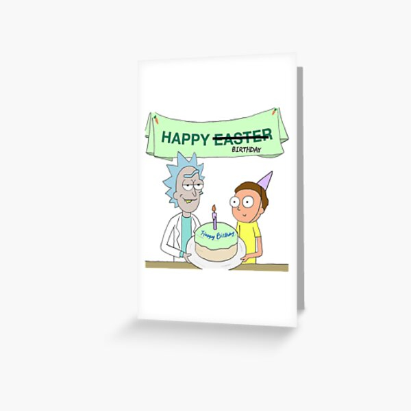 rick and morty birthday greeting cards redbubble