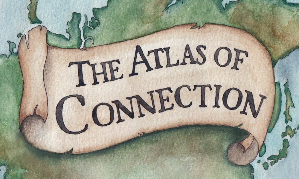 The Atlas of Connection: Sneak peek at our sample chapter