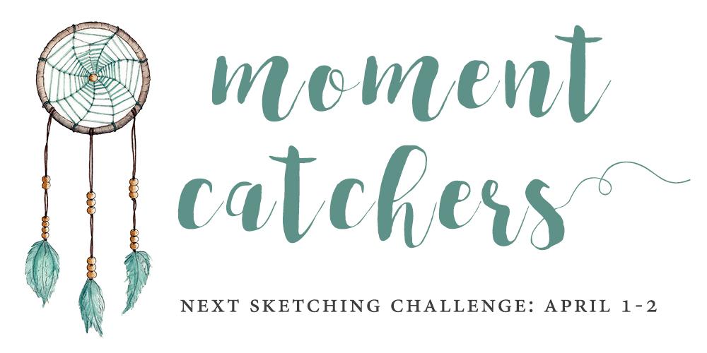 Moment Catchers challenge April