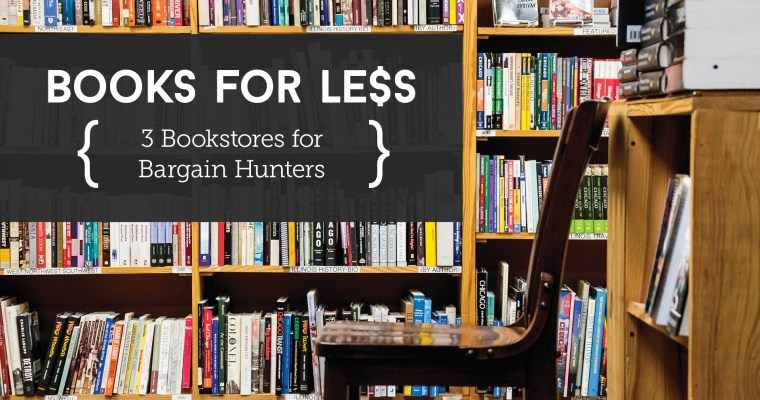 3 Bookstores for Bargain Hunters