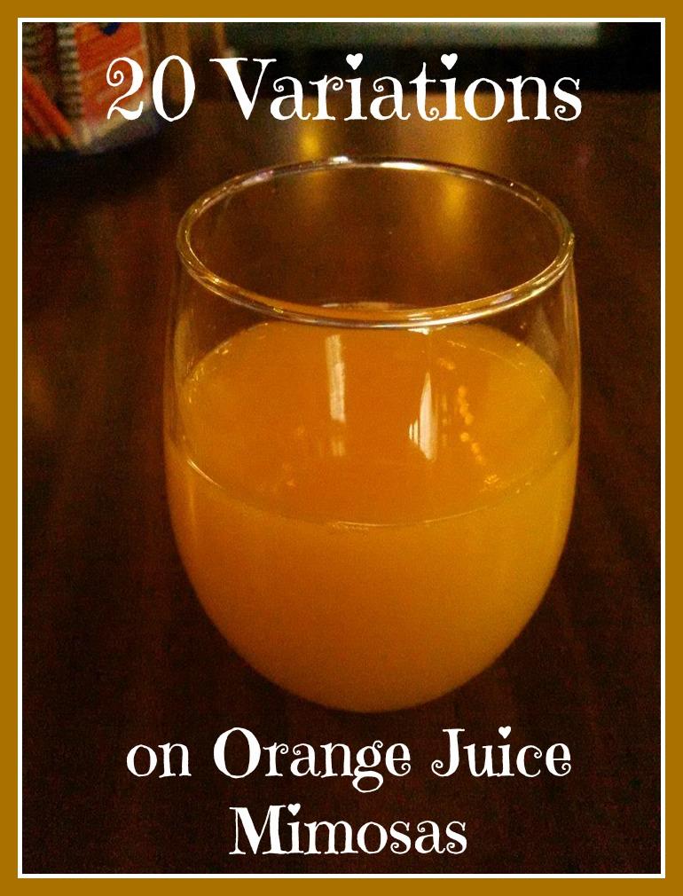 20 Variations on Orange Juice Mimosas
