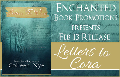 Letters to Cora by Colleen Nye #Release and #Giveaway