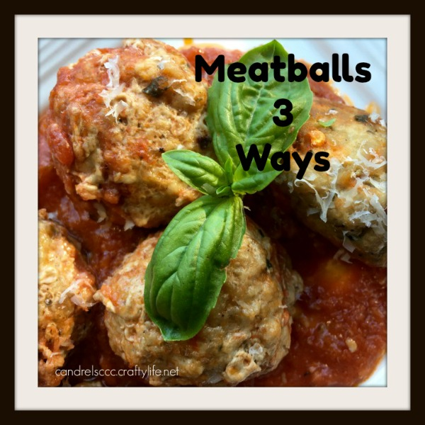 Homemade Meatballs 3 Different Ways