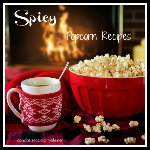 Spicy Popcorn Recipes for Popcorn Lovers Day