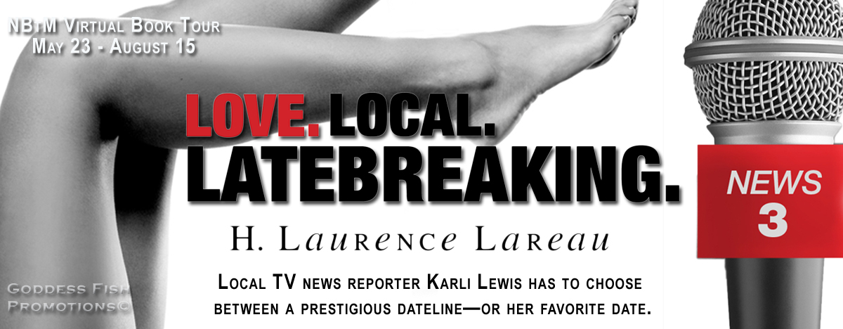 Interview with H. Laurence Lareau, author of Love. Local. Latebreaking.