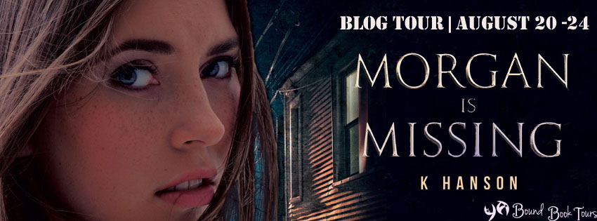 Playlist for Morgan Is Missing by K. Hanson with Giveaway