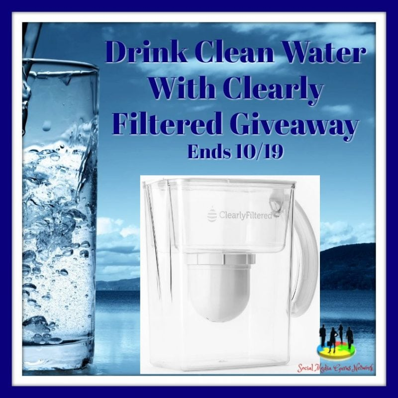 Drink Clean Water With Clearly Filtered #Giveaway Ends 10/19