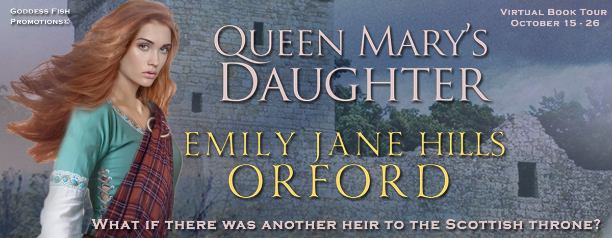 Meet Emily-Jane Hills Orford, author of Queen Mary's Daughter with Giveaway