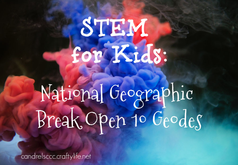 STEM Toys: National Geographic Break Open 10 Geodes