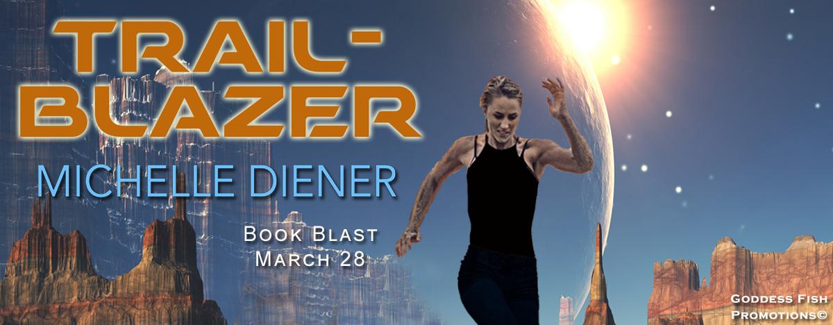 Trailblazer by Michelle Diener with Giveaway