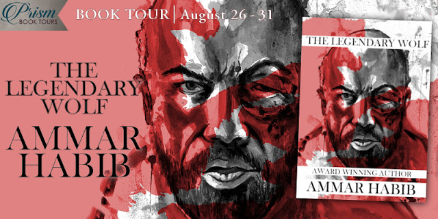 The Legendary Wolf by Ammar Habib #BookTour Grand Finale and #Giveaway