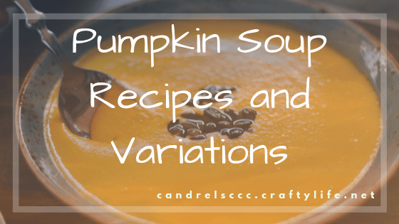 Pumpkin Soup Recipes and Variations