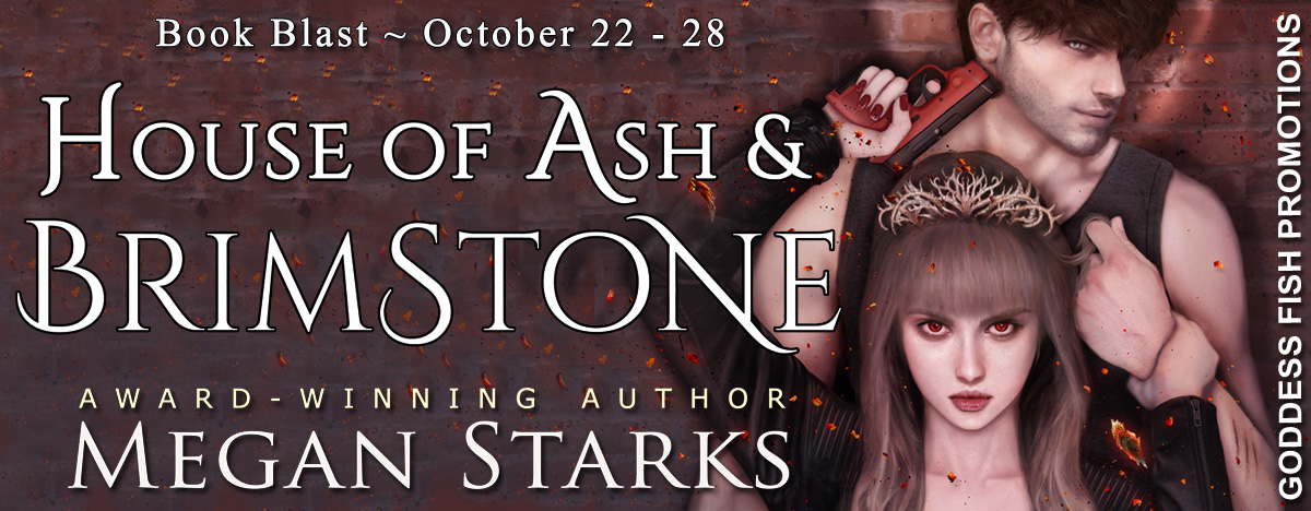 House of Ash & Brimstone by Megan Starks with #Giveaway