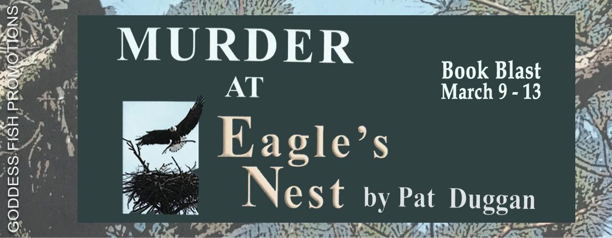 #BookBlast Murder at Eagle's Nest by Pat Duggan