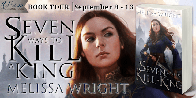 Seven Ways to Kill a King by Melissa Wright #BookTour #GrandFinale #SWPrism with #Giveaway
