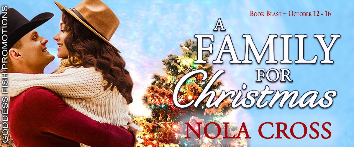 #BookBlast A Family for Christmas by Nola Cross with #Giveaway