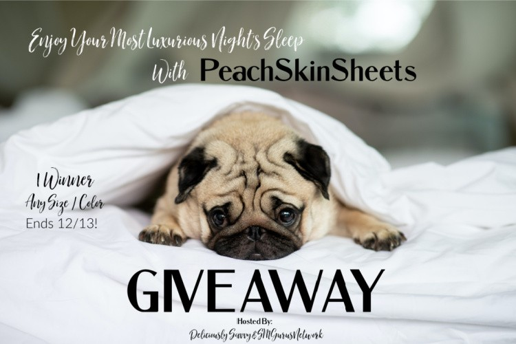 Enjoy Your Most Luxurious Nights Sleep With @PeachSkinSheets #Giveaway Ends 12/13 @deliciouslysavv