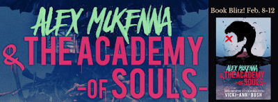 #BookBlast Alex McKenna & The Academy of Souls by Vicki-Ann Bush @YABoundToursPR