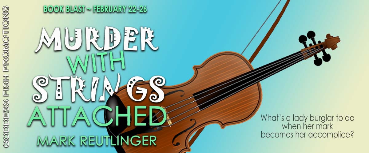 #BookBlast Murder With Strings Attached by Mark Reutlinger with #Giveaway