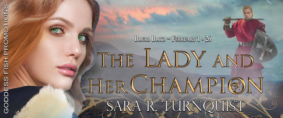 The Lady and Her Champion by Sara R. Turnquist with #Giveaway