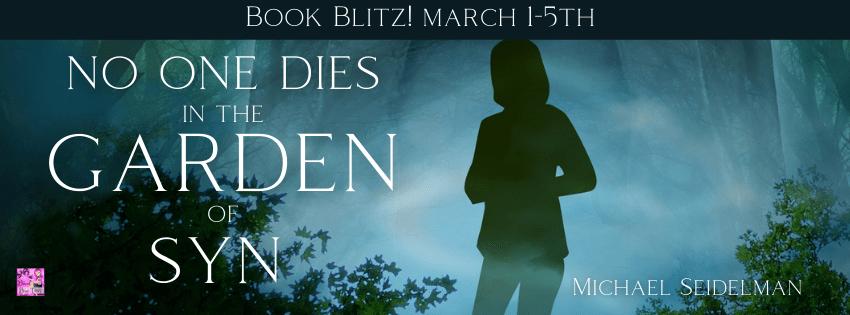 #BookBlast No One Dies in the Garden of Syn by Michael Seidelman