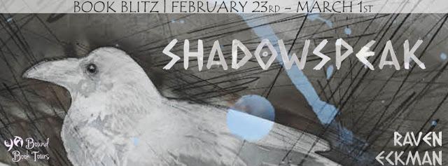 #BookBlitz Shadowspeak by Raven Eckman
