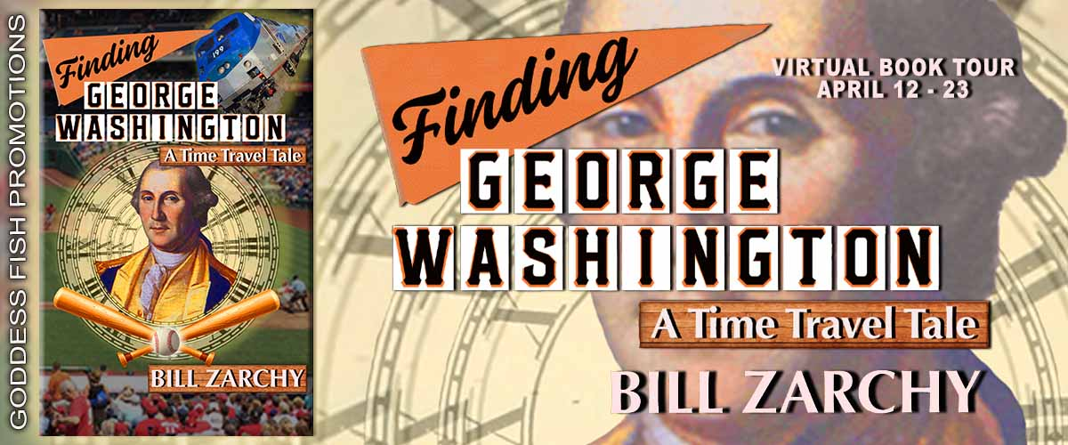 Interview with Bill Zarchy, author of Finding George Washington