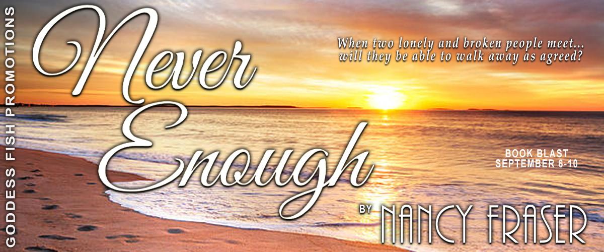 #BookBlast Never Enough by Nancy Fraser