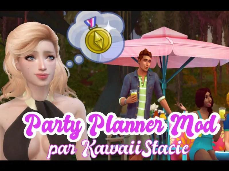 ▷ Mod Party Planner par KawaiiStacie